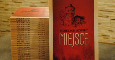 Miejsce – o najnowszej książce Wojciecha Szwieca