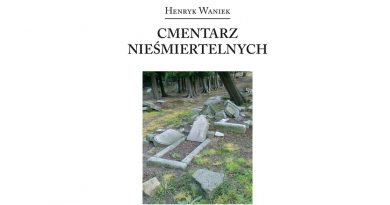 O Henryka Wańka Porębie Pisarzy (i nie tylko) zdań kilka