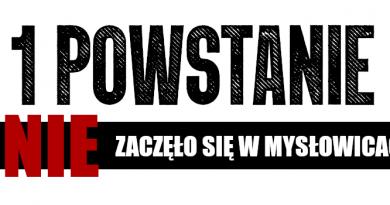 I Powstanie NIE zaczęło się w Mysłowicach