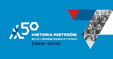 Historia Mistrzów. Wystawa 50 lat ligowego hokeja w Tychach (1969–2019)