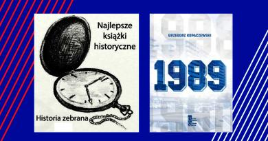 """""""1989"""" Grzegorza Kopaczewskiego Historyczną Książką II półrocza 2019!"""