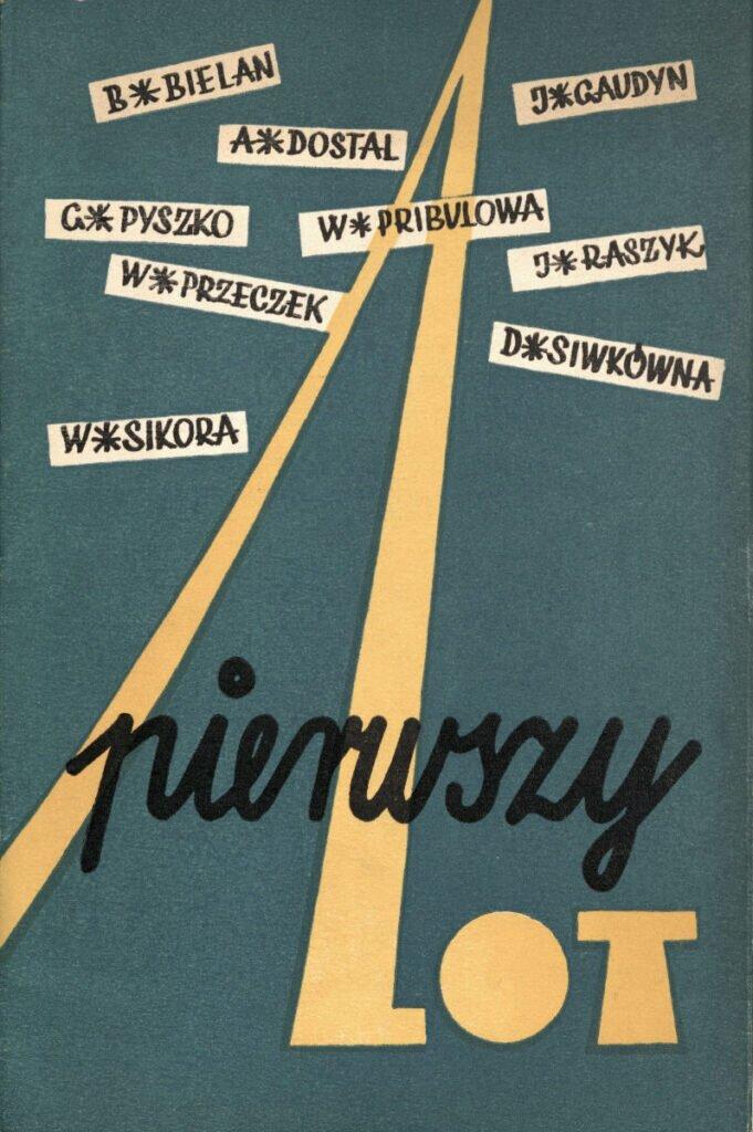 Okładka tomu poetyckiego Pierwszy lot (Czeski Cieszyn 1959) / ze zbiorów Książnicy Cieszyńskiej