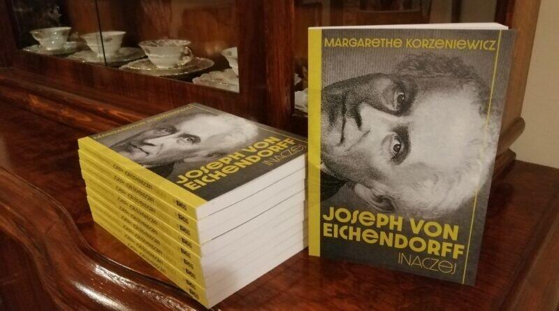 """""""Joseph von Eichendorff. Inaczej"""" książka Margarethe Korzeniewicz"""
