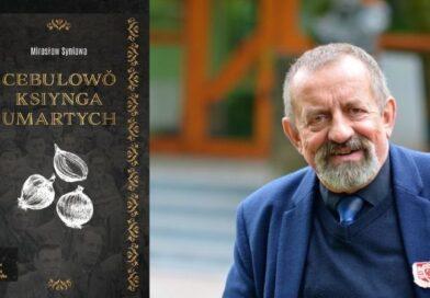 Mirosława Syniawy – Cebulowŏ ksiynga umartych