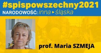 Maria Szmeja: Jaką narodowość zadeklarują Ślązacy? Podsumowanie ankiet Wachtyrza