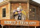 """Ruda Śląska: """"Szeryf z Fryn City"""" – śląska komedia… z Dzikiego Zachodu"""