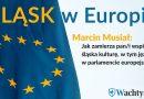 Śląsk w Europie - Wachtyrz przepytuje kandydatów przez wyborami [CZĘŚĆ 1]